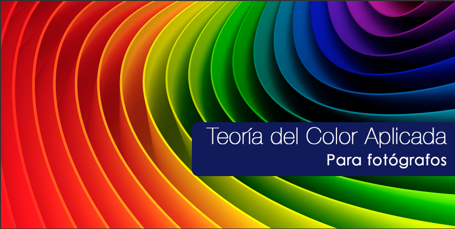 Curso Teoría del Color Aplicada <br>para Fotógrafos <br> 11 Enero 2020 <br> Turno Tarde <br>