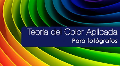 Curso Teoría del Color Aplicada <br>para Fotógrafos <br> 30 Agosto 2019 <br> Turno Tarde <br> 12 horas educativas