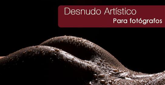Curso de Fotografía<br/> Desnudo Artistico <br/>12 de Enero <br/> 12 horas de clase<br/> Turno Tarde
