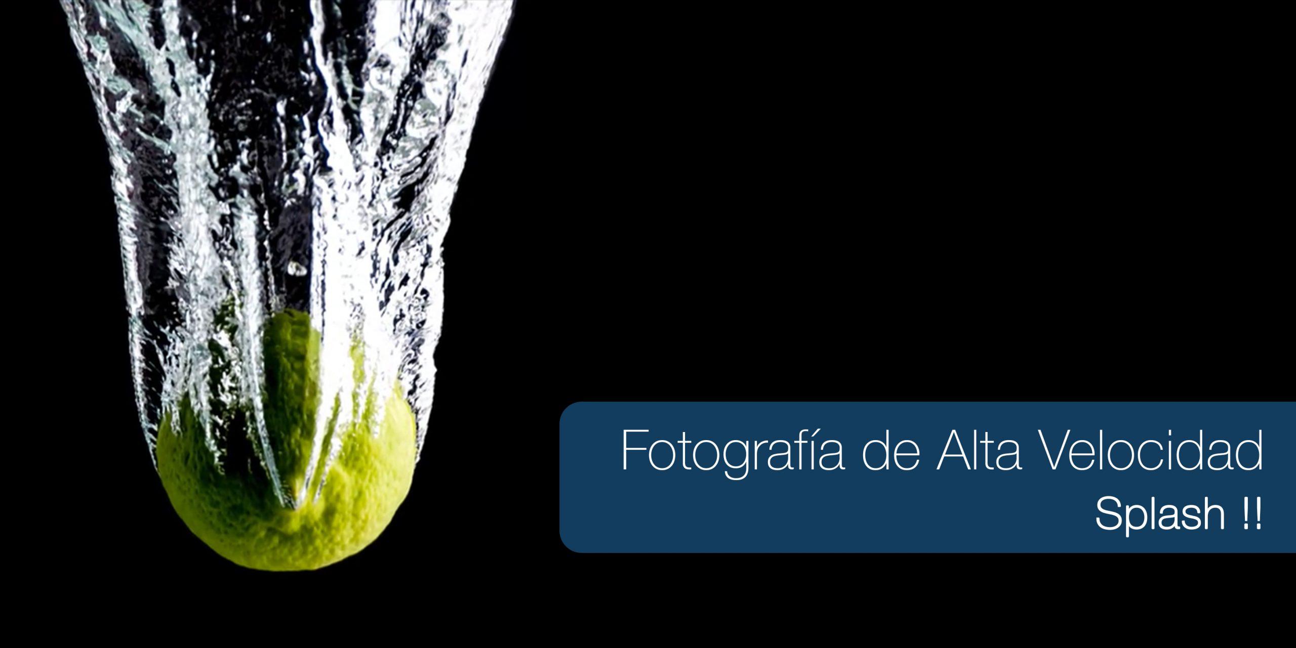 Curso de fotografía de Alta Velocidad <br> SPLASH !! <br> 14 Enero 2020 <br> Turno Tarde <br>